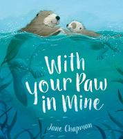 With Your Paw In Mine (Hardback)