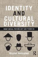Identity and Cultural Diversity: What social psychology can teach us (Paperback)