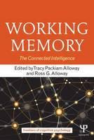 Working Memory: The Connected Intelligence - Frontiers of Cognitive Psychology (Paperback)