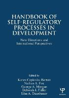 Handbook of Self-Regulatory Processes in Development: New Directions and International Perspectives (Paperback)
