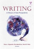 Writing: A Mosaic of New Perspectives (Hardback)