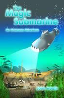 The Magic Submarine: An Undersea Adventure (Paperback)