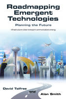 Roadmapping Emergent Technologies (Paperback)