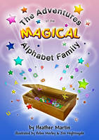 The Adventures of the Magical Alphabet Family (Hardback)