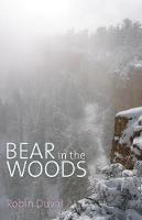 Bear in the Woods (Paperback)