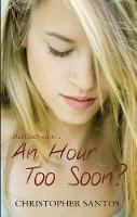 An Hour Too Soon? (Paperback)