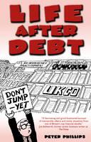 Life After Debt (Paperback)