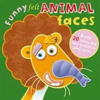 Funny Felt Animal Faces - Funny Felt (Board book)