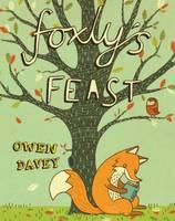 Foxly's Feast (Hardback)