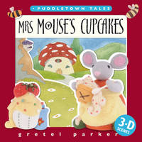 Mrs Mouse's Cupcakes - Puddletown Tales