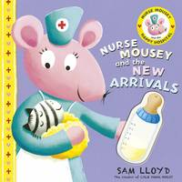 Nurse Mousey and the New Arrival (Paperback)