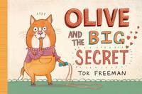 Olive and the Big Secret (Hardback)