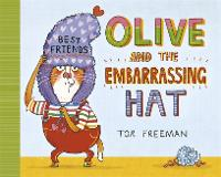 Olive and the Embarrassing Hat (Hardback)