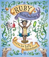 Ruby Nettleship and the Ice Lolly Adventure (Paperback)