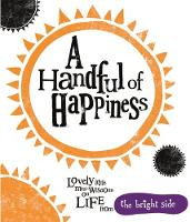 A Handful of Happiness: Bright Side (Hardback)