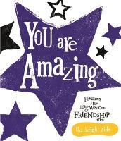 You Are Amazing: Bright Side (Hardback)