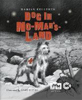 Dog in No-Man's-Land (Hardback)