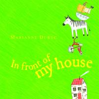 In Front of My House (Board book)