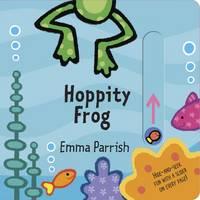 Hoppity Frog: Slide & Play (Board book)