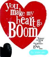 You Make My Heart Go Boom! - Bright Side (Hardback)