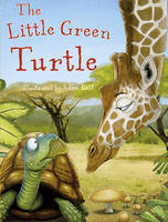 The Little Green Turtle (Hardback)