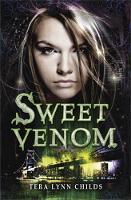 Sweet Venom - A Sweet Venom Book (Paperback)
