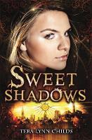 Sweet Shadows - A Sweet Venom Book (Paperback)