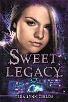 Sweet Legacy - A Sweet Venom Book (Paperback)