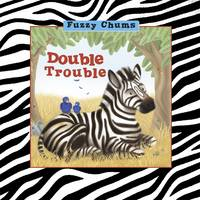 Double Trouble: Fuzzy Chums (Hardback)