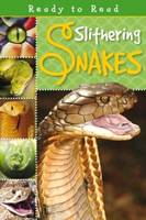 Slithering Snakes - Ready to Read (Paperback)