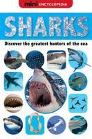 Mini Encyclopedias Sharks - Mini Encyclopedias (Hardback)