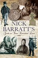 Nick Barratt's Guide to Your Ancestors Lives (Hardback)