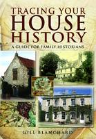 Tracing Your House History (Paperback)
