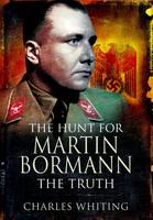 Hunt for Martin Bormann (Paperback)