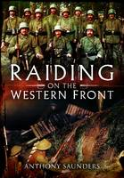 Raiding on the Western Front (Hardback)