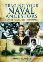 Tracing Your Naval Ancestors (Paperback)