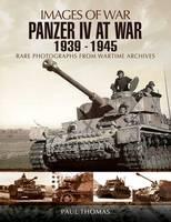 Panzer IV at War 1939-1945 (Images of War Series) (Paperback)