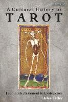 A Cultural History of Tarot: From Entertainment to Esotericism (Hardback)