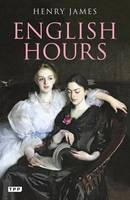 English Hours: A Portrait of a Country (Paperback)