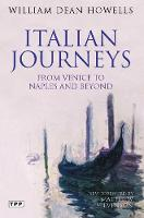 Italian Journeys: From Venice to Naples and Beyond (Paperback)