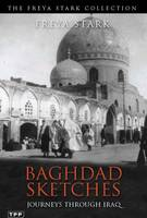 Baghdad Sketches: Journeys Through Iraq (Paperback)