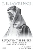 Revolt in the Desert: The Abridged Edition of Seven Pillars of Wisdom (Paperback)