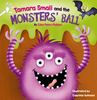 Tamara Small and the Monster's Ball (Paperback)