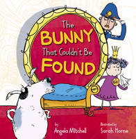 The Bunny That Couldn't be Found (Paperback)