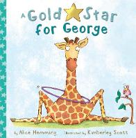 A Gold Star for George - George the Giraffe and Friends (Paperback)