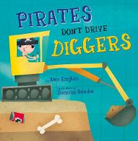 Pirates Don't Drive Diggers (Early Reader) (Paperback)
