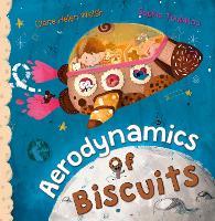 Aerodynamics of Biscuits (Paperback)