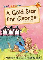 A Gold Star for George: (Orange Early Reader) - Orange Band (Paperback)