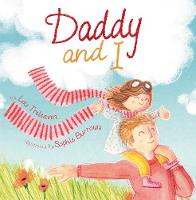 Daddy and I (Paperback)