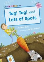 Tug! Tug! and Lots of Spots (Early Reader) (Paperback)